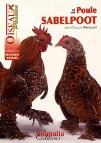 Jean-Claude Périquet - La poule Sabelpoot.