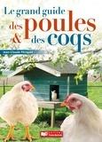 Jean-Claude Périquet - Le grand guide des poules et des coqs.