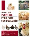 Jean-Claude Périquet - Le petit traité Rustica pour créer son poulailler.