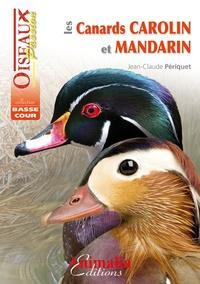 Jean-Claude Périquet - Les canards carolin et mandarin.
