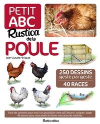 Jean-Claude Périquet - Petit ABC Rustica de la poule.