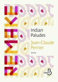 Jean-Claude Perrier - Indian paludes.