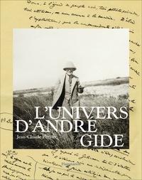 Jean-Claude Perrier - L'univers d'André Gide.
