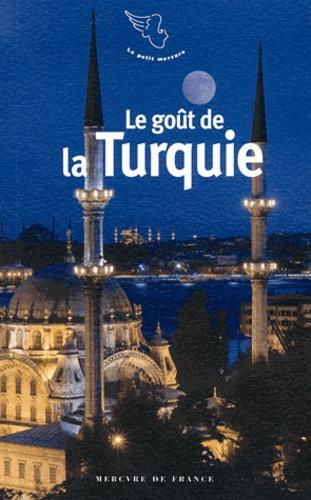Jean-Claude Perrier - Le goût de ...  : la Turquie.
