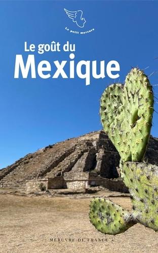 Jean-Claude Perrier et Jean-Michel Décimo - Le goût du Mexique.