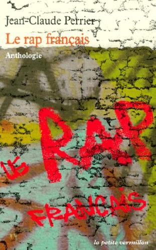 Le Rap Francais Anthologie Poche