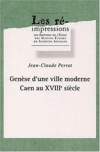 Ucareoutplacement.be Genèse d'une ville moderne. - Caen au XVIIIème siècle, 4 volumes Image