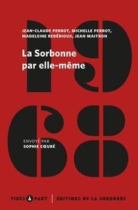 Jean-Claude Perrot et Michelle Perrot - La Sorbonne par elle-même - Mai-juin 1968.