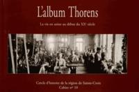 Jean-Claude Piguet - L'album Thorens - La vie en usine au début du XXe siècle.