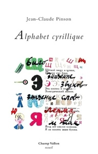 Jean-Claude Pinson - Alphabet cyrillique.