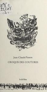 Jean-Claude Pinson - Croquis des coutures.