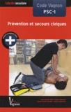 Jean-Claude Pire et Carole Carolet - Code Vagnon PSC-1 Prévention et secours civique.