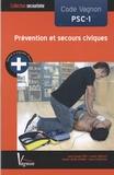 Jean-Claude Pire - Prévention et secours civiques, code vagnon PSC-1.