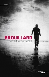 Jean-Claude Pirotte - Brouillard.