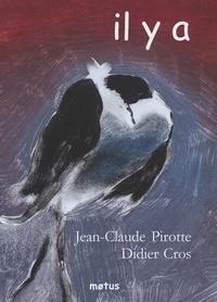 Jean-Claude Pirotte et Didier Cros - Il y a.