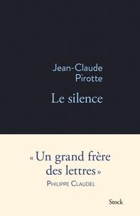 Jean-Claude Pirotte - Le silence.