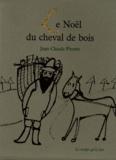 Jean-Claude Pirotte - Noël du cheval de bois.
