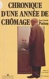 Jean-Claude Poitou - Chronique d'une année de chômage.