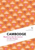 Jean-Claude Pomonti - Cambodge - Maîtres de la terre et de l'eau.