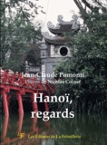 Jean-Claude Pomonti - Hanoï, regards.