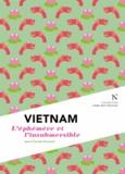 Jean-Claude Pomonti - Vietnam - L'éphémère et l'insubmersible.