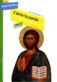 Jean-Claude Pompanon - J'aime ta parole - Troisièmee année de catéchisme CM2-6e-5e, enfant.