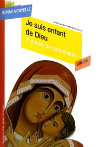 Jean-Claude Pompanon - Je suis enfant de Dieu - Deuxième année de catéchisme CM1/CM2, enfant.