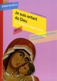 Jean-Claude Pompanon - Je suis enfant de Dieu - Deuxième année de catéchisme CM1/CM2, Parents, accompagnateurs ou catéchistes.
