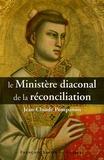 Jean-Claude Pompanon - Ministère diaconal de la réconciliation.
