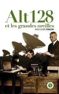 Jean-Claude Ponçon - Alt 128 et les grandes oreilles.