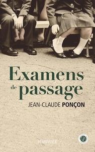 Jean-Claude Ponçon - Examens de passage.