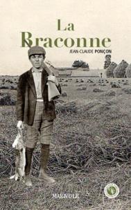 Jean-Claude Ponçon - La Braconne.