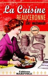 Jean-Claude Ponçon - La cuisine beauceronne de mamie.