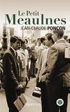 Jean-Claude Ponçon - Le Petit Meaulnes.