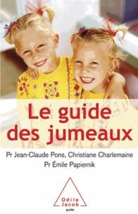 Jean-Claude Pons et Christiane Charlemaine - Guide des jumeaux (Le).