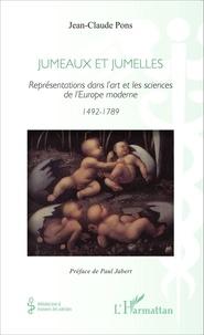 Jean-Claude Pons - Jumeaux et jumelles - Représentations dans l'art et les sciences de l'Europe moderne (1492-1789).