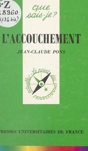 Jean-Claude Pons et Paul Angoulvent - L'accouchement.