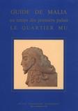 Jean-Claude Poursat - Guide de Malia au temps des premiers palais le quartier Mu.