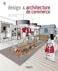Jean-Claude Prinz et Olivier Gerval - Design & architecture de commerce.