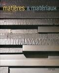 Jean-Claude Prinz et Olivier Gerval - Matières & matériaux - Architecture, design et mode.