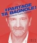 Jean-Claude Puerto-Salavert - Partage ta bagnole !.