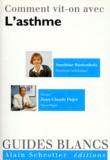 Jean-Claude Pujet et Sandrine Rustenholz - Comment vit-on avec l'asthme.