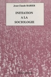 Jean-Claude Rabier - Initiation à la sociologie.