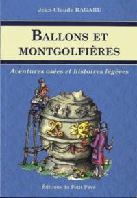Ballons et montgolfières - Aventures osées et histoires légères.pdf