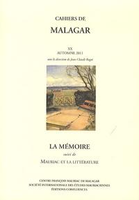 Jean-Claude Ragot - La mémoire - Suivi de Mauriac et la littérature.