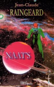 Jean-Claude Raingeard - Naat's.