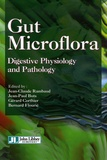 Jean-Claude Rambaud et Jean-Paul Buts - Gut Microflora - Digestive Physiology and Pathology, édition en anglais.