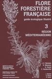 Jean-Claude Rameau et Dominique Mansion - Flore forestière française - Guide écologique illustré Tome 3, Région méditerranéenne.