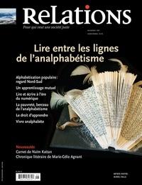 Jean-Claude Ravet et Emiliano Arpin-Simonetti - Relations. No. 767, Septembre 2013 - Lire entre les lignes de l'analphabétisme.