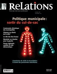 Jean-Claude Ravet et Geneviève  Aude Puskas - Relations. No. 768, Octobre-Novembre 2013 - Politique municipale:sortir du cul-de-sac.